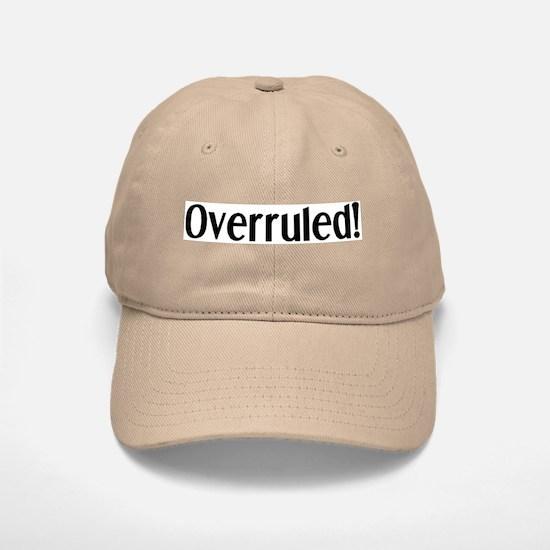 overruled Baseball Baseball Cap