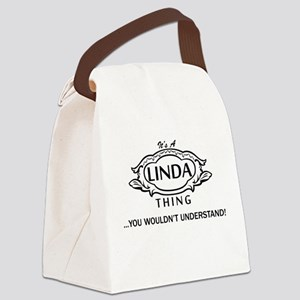 It's A Linda Thing You Wouldn't Understand! Canvas