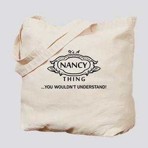 It's A Nancy Thing You Wouldn't Understand! Tote B