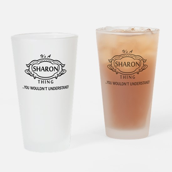 It's A Sharon Thing You Wouldn't Understand! Drink