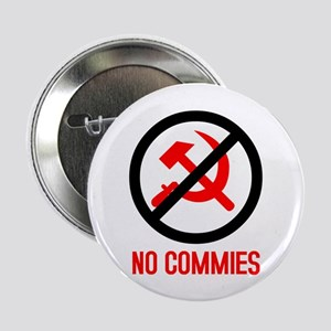 No Commies! Button