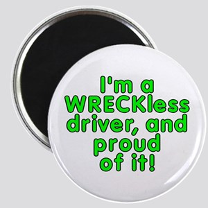 I'm a WRECKless driver - Magnet