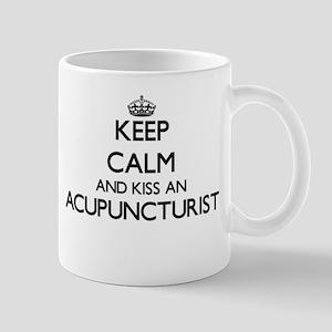Keep calm and kiss an Acupuncturist Mugs