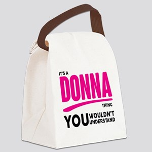 It's A Donna Thing You Wouldn't Understand! Canvas