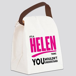 It's A Helen Thing You Wouldn't Understand! Canvas