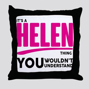It's A Helen Thing You Wouldn't Understand! Throw