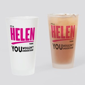 It's A Helen Thing You Wouldn't Understand! Drinki