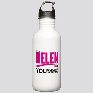It's A Helen Thing You Wouldn't Understand! Water