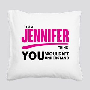 It's A Jennifer Thing You Wouldn't Understand! Squ