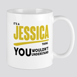 It's A Jessica Thing You Wouldn't Understand! Mugs