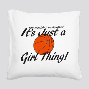 basketball Girl Thing Square Canvas Pillow