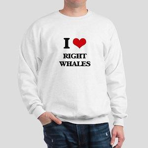 I love Right Whales Sweatshirt