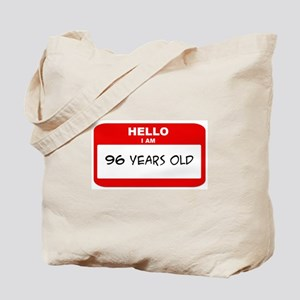 I am 96 Years Old years old ( Tote Bag