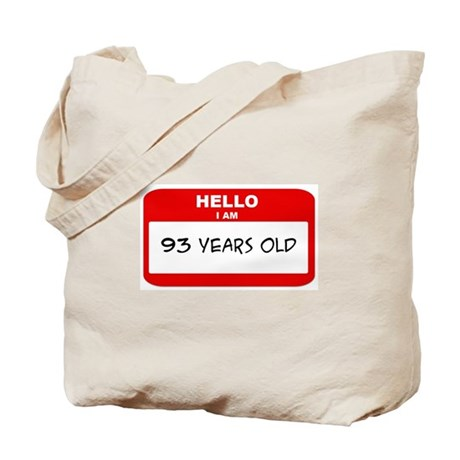 I am 93 Years Old years old ( Tote Bag