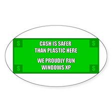 Cash Is Safer - XP Sticker