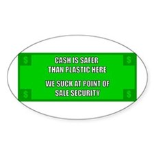 Cash Is Safer - Point Of Sale Sticker