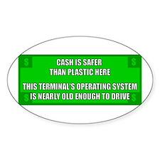 Cash Is Safer - Old Sticker