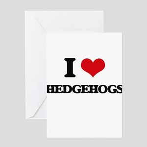 I love Hedgehogs Greeting Cards