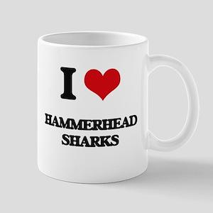 I love Hammerhead Sharks Mugs