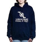 """""""Pedal It Out"""" Women's Hooded Sweatshirt"""
