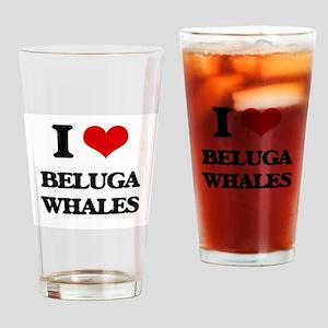 I love Beluga Whales Drinking Glass