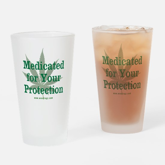 Medicated For Your Protection Drinking Glass
