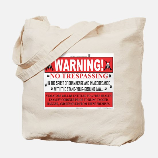 'The Obamacare -- Stand Your Ground' Tote Bag