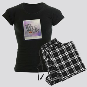 Don't Hate the Tay Women's Dark Pajamas