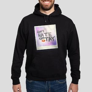 Don't Hate the Tay Hoodie (dark)