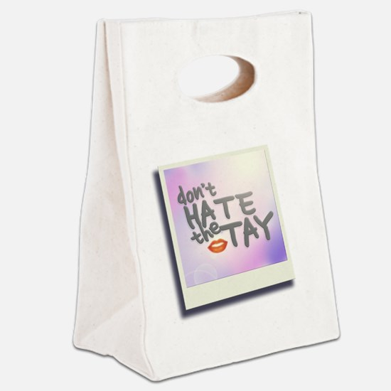 Don't Hate the Tay Canvas Lunch Tote