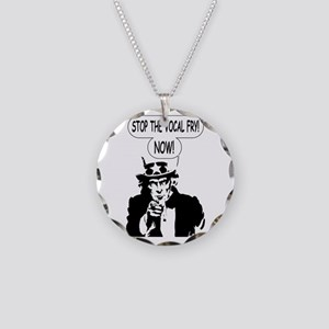 Uncle Sam Stop The Vocal Fry Necklace Circle Charm