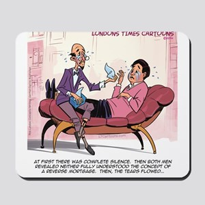 Reverse Mortgage Therapy Mousepad