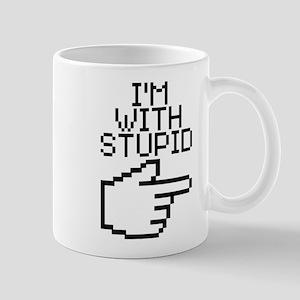 Im With Stupid Mugs