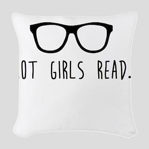 Hot Girls Read Woven Throw Pillow