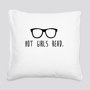 Hot Girls Read Square Canvas Pillow