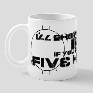 Show Me Your Five Hole Mug Mugs