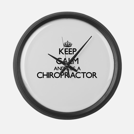 Keep calm and kiss a Chiropractor Large Wall Clock