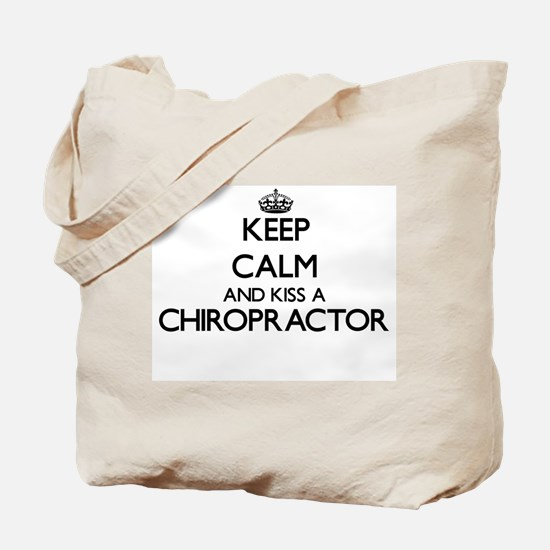 Keep calm and kiss a Chiropractor Tote Bag