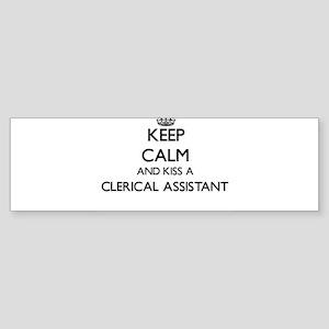 Keep calm and kiss a Clerical Assis Bumper Sticker
