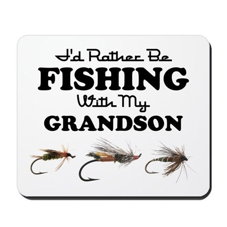 Rather Be Fishing Grandson Mousepad