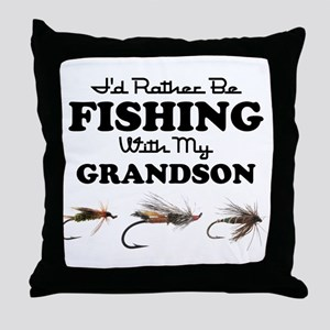 Rather Be Fishing Grandson Throw Pillow
