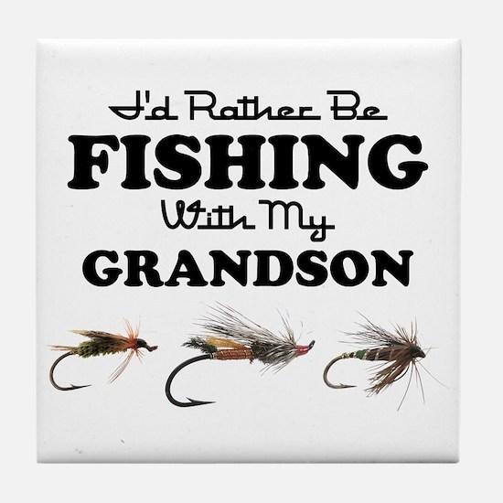 Rather Be Fishing Grandson Tile Coaster