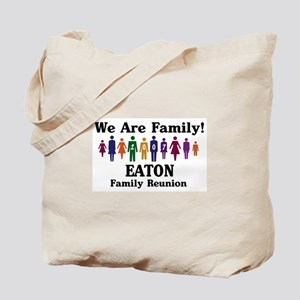 EATON reunion (we are family) Tote Bag