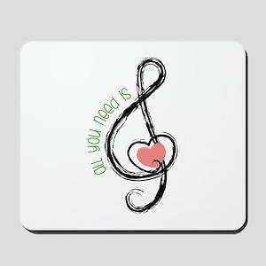 Need Music Mousepad