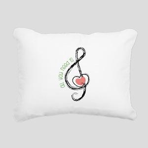 Need Music Rectangular Canvas Pillow