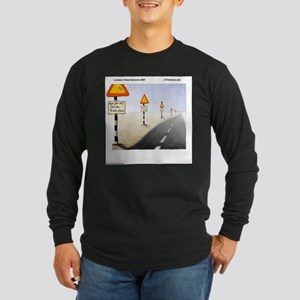 Signs Everywhere Signs Long Sleeve T-Shirt