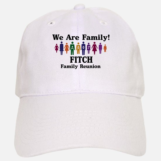 FITCH reunion (we are family) Baseball Baseball Cap