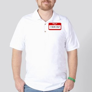 I am 1 Year Old years old (ta Golf Shirt