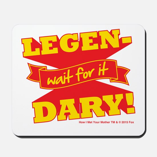 HIMYM Legendary Mousepad