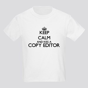 Keep calm and kiss a Copy Editor T-Shirt